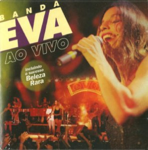 CD - Banda Eva - Ao Vivo