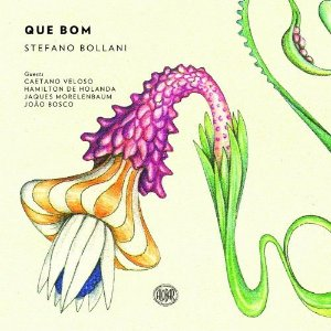 cd - Stefano Bollani – Que Bom (Digipack)