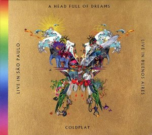 Coldplay - Live In Buenos Aires + São Paulo + A Head Full Of Dreams (2 cds + 2 dvds) - Digipack