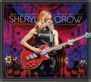 BD - Sheryl Crow ‎– Live At The Capitol Theatre: 2017 Be Myself Tour -  ( 2 cd  + Blu Ray ) - (Digipack)