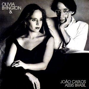 CD - Olivia Byington E João Carlos Assis Brasil – Olivia Byington & João Carlos Assis Brasil