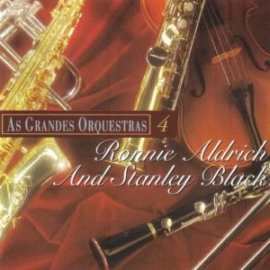 CD - Ronnie Aldrich And Stanley Black 4 ‎– As Grandes Orquestras