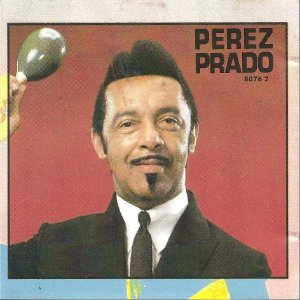 Perez Prado And His Orchestra