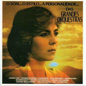Various – O Som... O Estilo... A Personalidade Das Grandes Orquestras