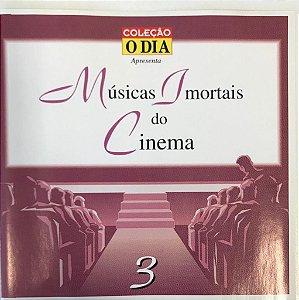 CD - Coleção Musicas Imortais do Cinema - Volume 3 - Coleção O DIA (Vários Artistas)