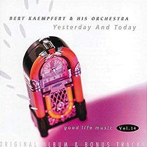 Bert Kaempfert And His Orchestra – Yesterday And Today -  Volume 14
