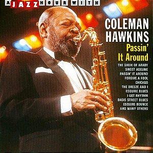 Coleman Hawkins – Passin' It Around