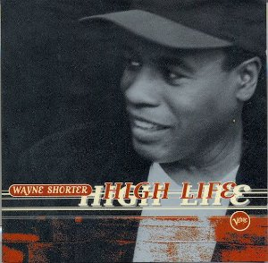 CD - Wayne Shorter ‎– High Life - IMP