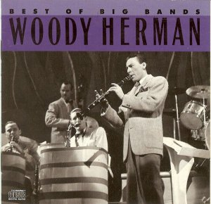 CD - Woody Herman ‎– Best Of The Big Bands