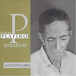 CD - Agustin Lara – Serie Platino 20 Exitos