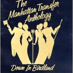 The Manhattan Transfer ‎– The Manhattan Transfer Anthology (Down In Birdland) -Cd Duplo.