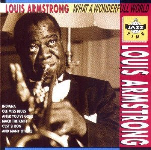 Louis Armstrong ‎– What a wonderful world