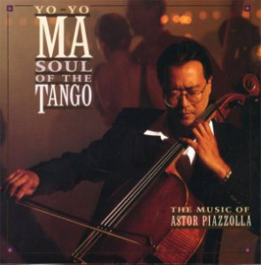 CD - Yo-Yo Ma ‎– Soul Of The Tango (The Music Of Astor Piazzolla)