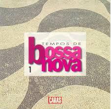 CD – Tempos De Bossa Nova 1 (Coleção Revista Caras)