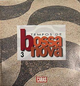 CD – Tempos De Bossa Nova 3 (Coleção Revista Caras)