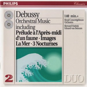 Debussy - Eduard Van Beinum, Bernard Haitink, Royal Concertgebouw Orchestra – Orchestral Music