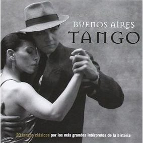 Buenos Aires Tango - 20 tangos clássicos