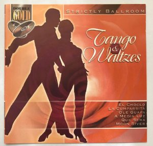 CD - Strictly Ballroom - Tango & Waltzes
