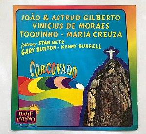 Various - João & Astrud Gilberto - Vinicius de Moraes - Toquinho - Maria Creuza feat. Stan Getz - Gary Burton - Kenny Burrell - CORCOVADO
