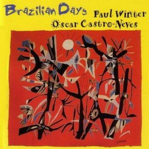 CD - Paul Winter / Oscar Castro-Neves ‎– Brazilian Days - IMP