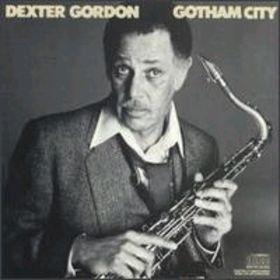 CD -Dexter Gordon – Gotham City