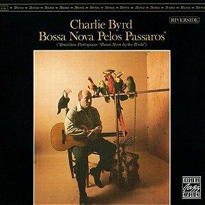 CD - Charlie Byrd – Bossa Nova Pelos Pássaros - IMP