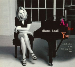 CD - Diana Krall – All For You (A Dedication To The Nat King Cole Trio)