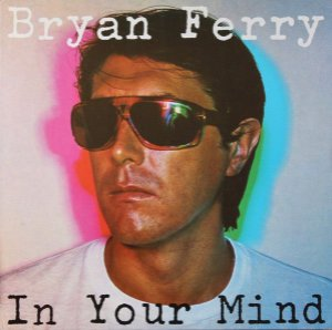 CD - Bryan Ferry ‎– In Your Mind - IMP