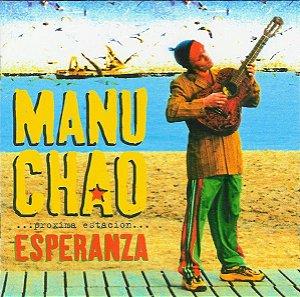 CD - Manu Chao – Próxima Estación... Esperanza