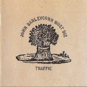 Traffic ‎– John Barleycorn Must Die