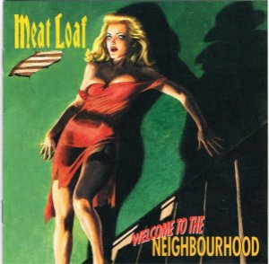 CD - Meat Loaf – Welcome To The Neighbourhood - IMP