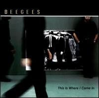 CD -Bee Gees ‎– This Is Where I Came In