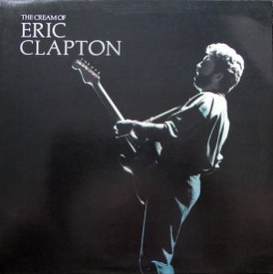 CD - Eric Clapton ‎– The Cream Of Eric Clapton - IMP : GERMANY