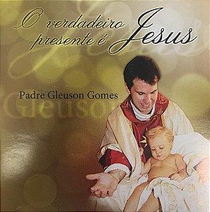 Padre Gleuson Gomes - O Verdadeiro Presente é Jesus