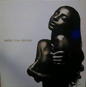 CD - Sade – Love Deluxe (Promoção Colecionadores Discos)