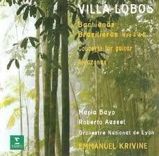 Heitor Villa-Lobos – Bachianas Brasileiras Nos 2 & 5 - Concerto for Guitar - amazonas