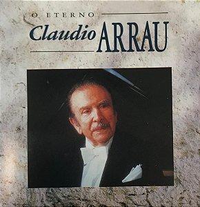Claudio Arrau - O Eterno Claudio Arrau