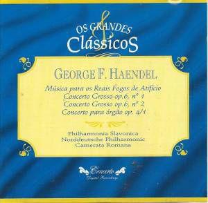 George F. Haendel - Música Para os Reais Fogos de Atifício -  Os Grandes Clássicos