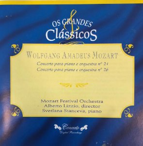 CD - Wolfgang Amadeus Mozart - Concierto Para Piano Y Orquesta N. 24 /  Concierto Para Piano Y Orquesta N. 26 (Coleção Os Grandes Clássicos)