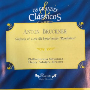 "CD - Anton Brucknrt - Sinfonía N.4 En Mi Bemol Mayor ""Romántica"" (Coleção Os Grandes Clássicos)"
