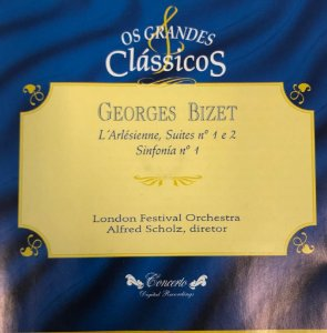 Georges Bizet - L'Arlésienne, Suites N. 1 e 2 / Sinfonía N.4 - Os Grandes Clássicos