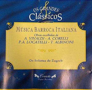 Música Barroca Italiana - Obras Escolhidas de A. Vivaldi - A. Corelli / P.A. Locatelli - T. Albinoni / Os Grandes Clássicos