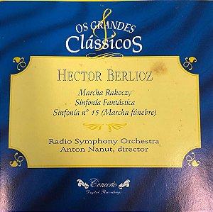 Hector Berlioz - Marcha Rakoczy, Sinfonía Fantástica, Sinfonía N.15 (Marcha Fúnebre) / Os Grandes Clássicos
