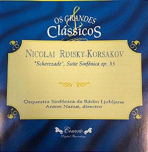 "CD - Nicolai Rimsky Korsakov -  ""Scherezade"", Suite Sinfónica Op. 35 - Os Grandes Clássicos"