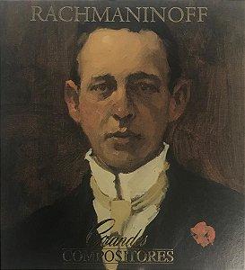 Sargei Rachmaninoff - Grandes Compositores ( Cd Duplo.)