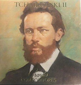 CD - Piótr Ilyitch Tchaikóvski II (Coleção Grandes Compositores) (CD Duplo)