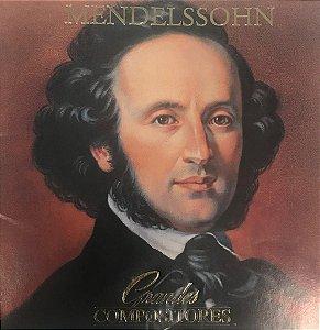 CD - Mendelssohn (Coleção Grandes Compositores) (CD Duplo)