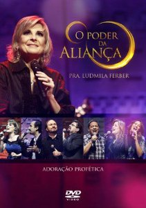 DVD - O Poder Da Aliança | Ludmila Ferber