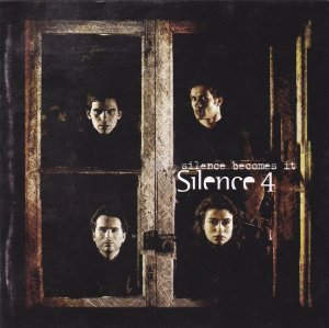 Silence 4 ‎– Silence Becomes It