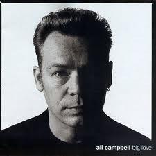 CD - Ali Campbell – Big Love